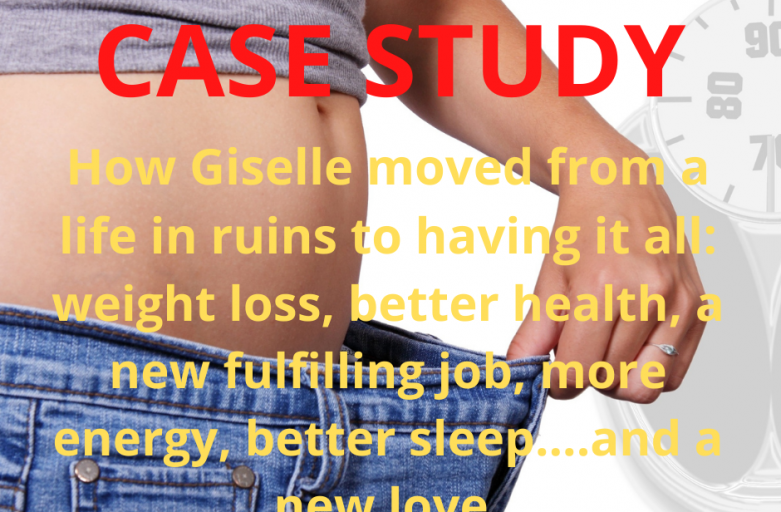 Case Study Giselle: From a total ruin on all levels to having it all